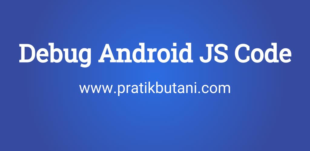 Debug Angular JavaScript Code