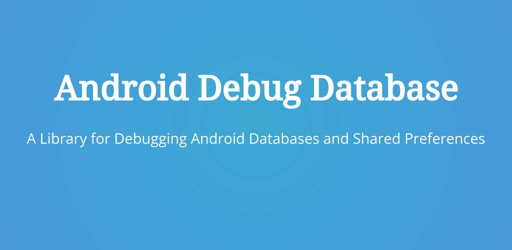 Android Debug Database